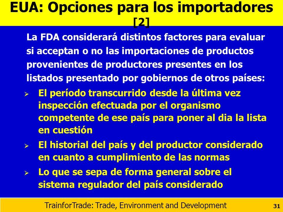 EUA: Opciones para los importadores [2]